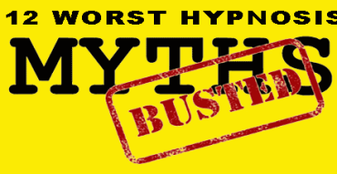 12 worst hypnosis myths busted